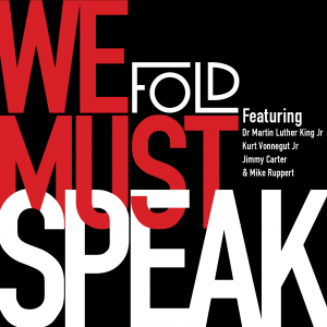We Must Speak, the debut EP by Fold