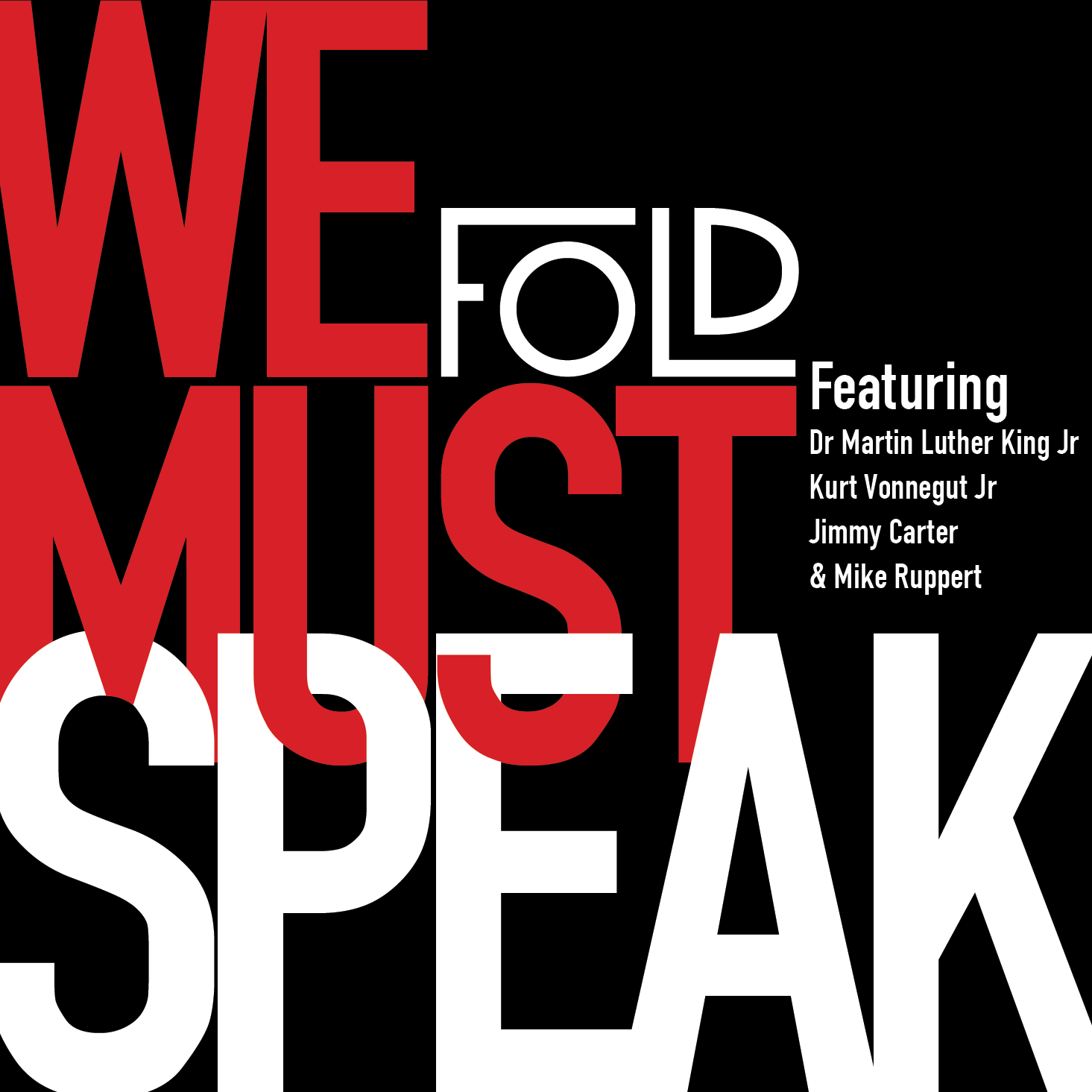 We Must Speak – the debut EP by Fold