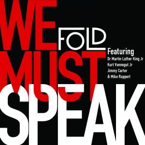 Front cover of We Must Speak; Fold's debut EP
