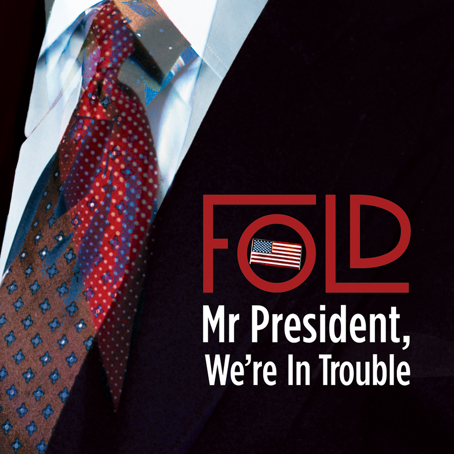 Cover Artwork for Fold's Mr President, We're In Trouble
