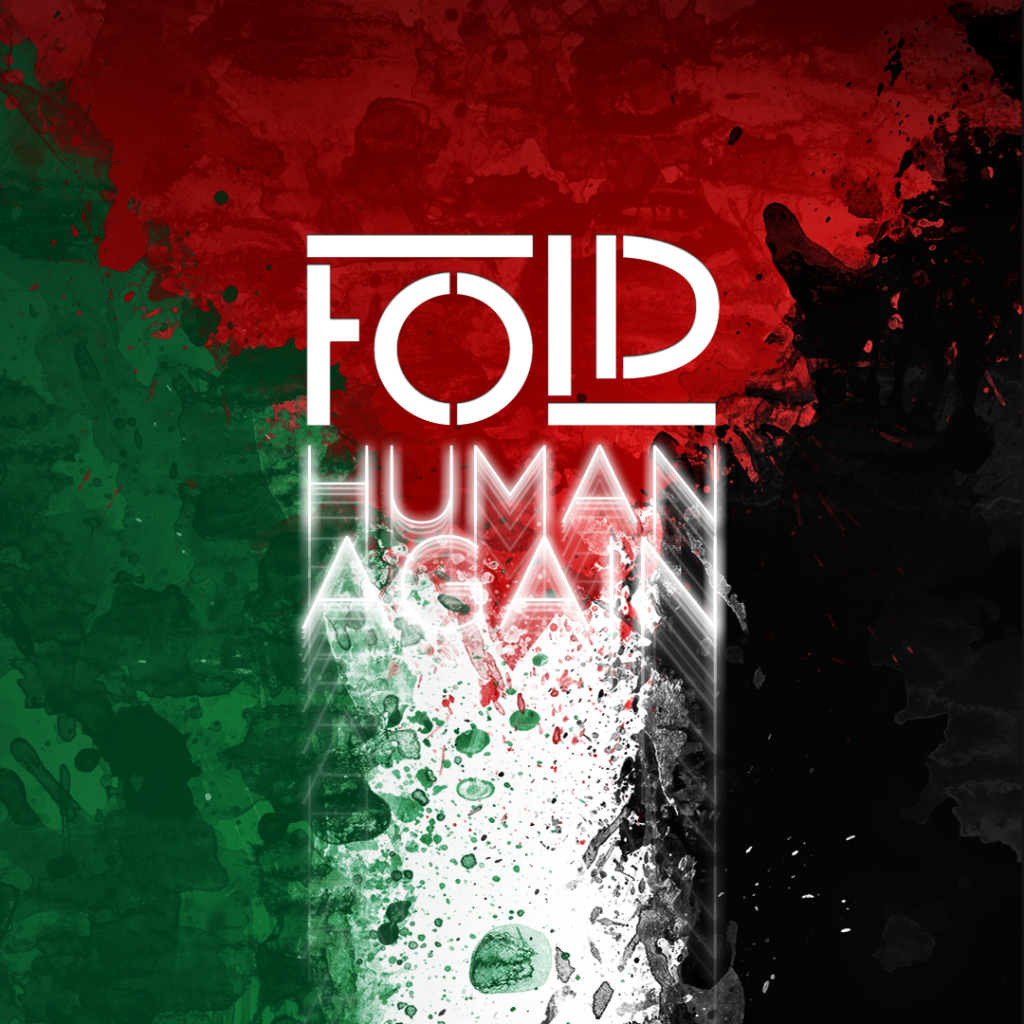 Fold - Human Again | an emergency single for Gaza