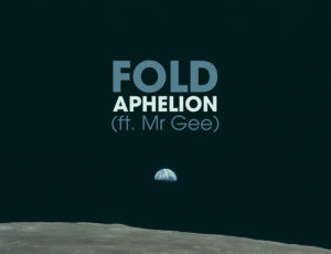 New single Aphelion with Mr Gee